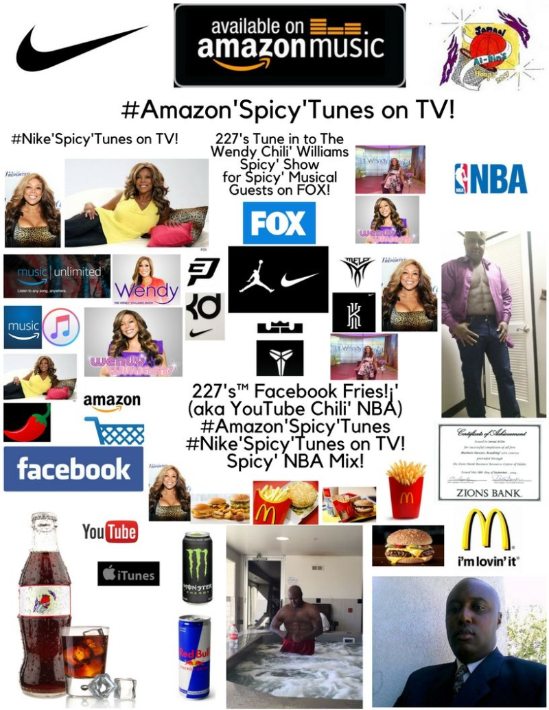 227's Facebook Fries!¡' (aka YouTube Chili' NBA) #Amazon'Spicy'Tunes #Nike'Spicy'Tunes on TV! Wendy Chili' Williams Spicy' NBA Mix! Spicy' Chili' Chili' Basketball and Fox TV! Spicy' Chili' 1 (8)