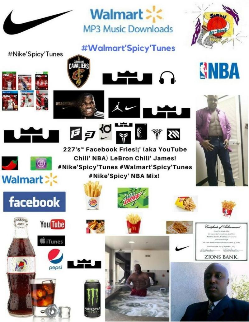 227's Facebook Fries (aka YouTube Chili' NBA) LeBron Chili' James #Nike'Spicy'Tunes #Walmart'Spicy'Tunes #Nike'Spicy' NBA Mix! (227)