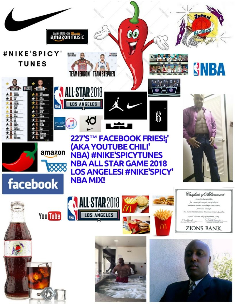 #NIKE'SPICY' NBA All Star Game 2018 Los Angeles  CA! #NIKE'SPICY' NBA MIX! #Nike'Spicy' NBA MIX! Spicy' Basketball 227's Hoops 227 Spicy' NBA Chili' Mix! 1 Spicy' Chili' (2)