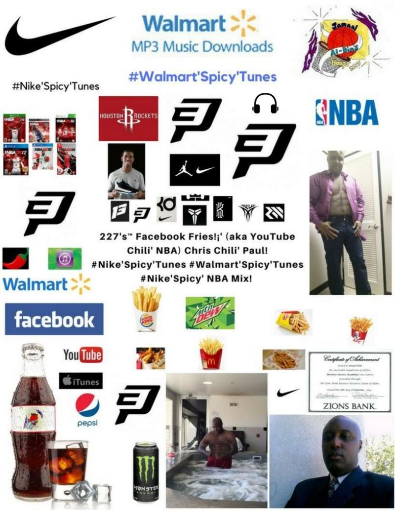 227's Facebook Fries (aka YouTube Chili NBA) Chris Chili' Paul #Nike'Spicy'Tunes #Walmart'Spicy'Tunes #Nike'Spicy' NBA Mix! (227)
