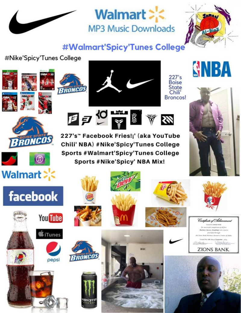 227's Facebook Fries (aka YouTube Chili' NBA) #Nike'Spicy'Tunes College Boise State Chili' Broncos #Walmart'Spicy'Tunes College #Nike'Spicy' NBA Mix!