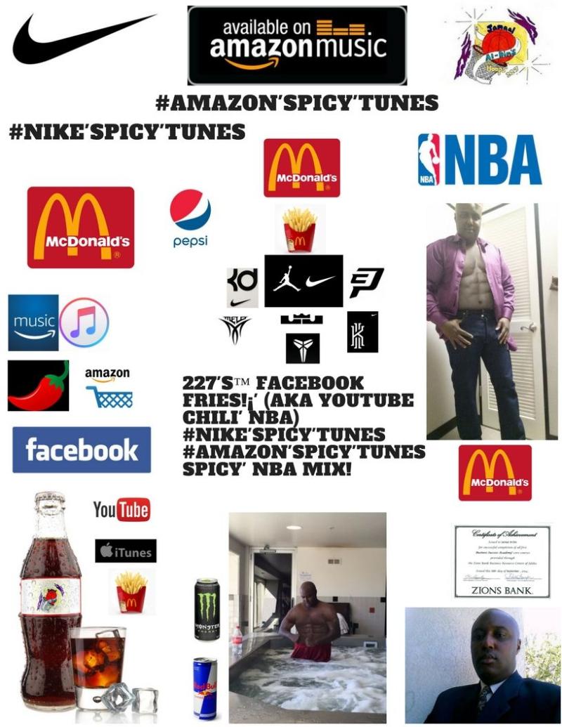 227's Facebook Fries (aka YouTube Chili' NBA) KFC Fries! #Nike'Spicy'Tunes Spicy' NBA Mix! Spicy' Chili' 1